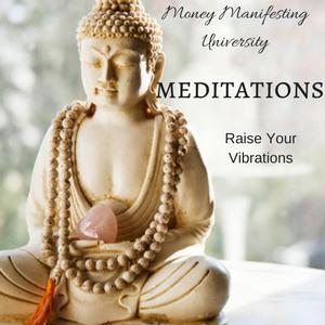 Raise Your Money Vibration Meditation