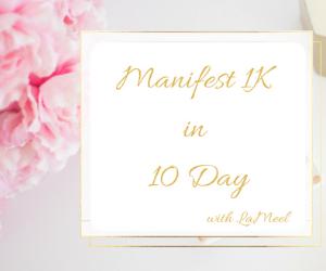 Manifest 1K In 10 Days