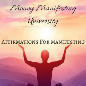 Affirmations For Manifesting