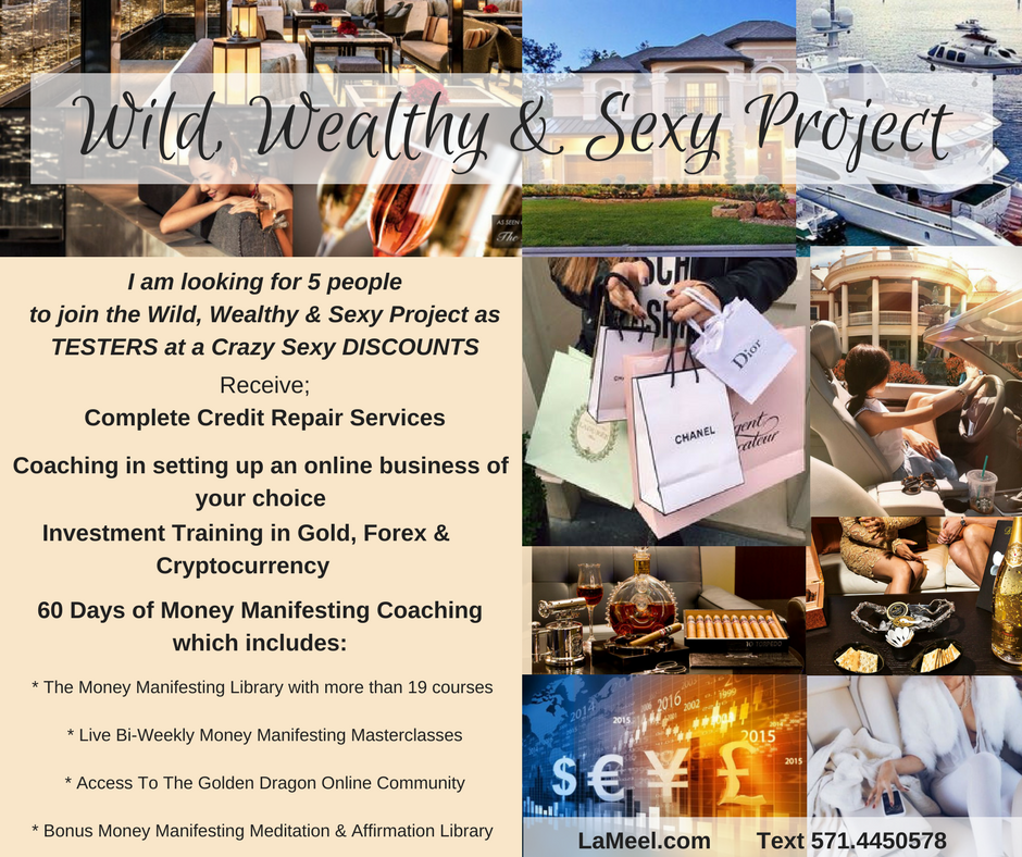 Wild, Wealthy & Sexy Project